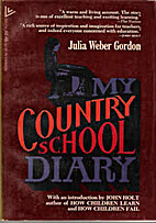 My Country School Diary by Julia Weber…
