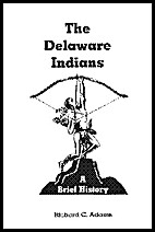 The Delaware Indians: A Brief History by…