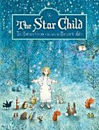 The Star Child by J And W Grimm