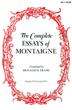 The Complete Essays by Michel de Montaigne