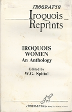 Iroquois Women: An Anthology (Iroquois…