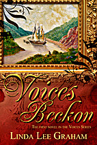 Voices Beckon, Pt. 1: The Voyage by Linda…
