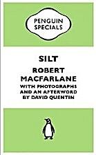 Silt by Robert Macfarlane