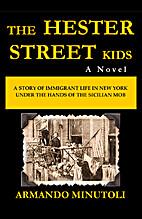 The Hester Street Kids by Armando Minutoli