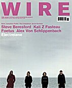 The Wire, Issue 255 by Periodical / Zine