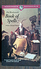 Book of Spells (Wordsworth Reference)…