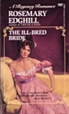 The Ill-Bred Bride by Rosemary Edghill