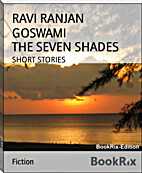 The Seven Shades by ravi ranjan goswami