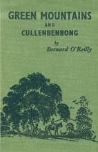 Green mountains and Cullenbenbong by Bernard…