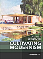 Cultivating Modernism: reading the modern…