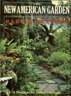 New American Garden by Carole Ottesen