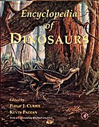 Encyclopedia of Dinosaurs by Philip J.…
