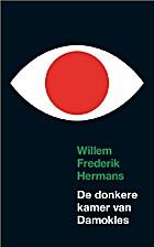 De donkere kamer van Damokles by Willem…