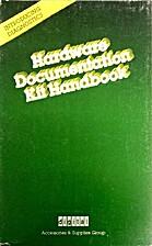 Hardware Documentation Kit Handbook. by…
