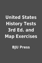 United States History Tests 3rd Ed. and Map…