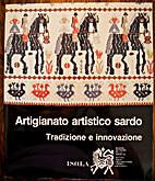 Artigianato artistico sardo: Tradizione e…