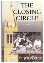 The closing circle : a memoir by Mary Tolman…