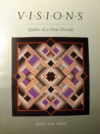 Visions: Quilts of a New Decade : Eighty…