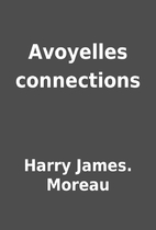 Avoyelles connections by Harry James. Moreau