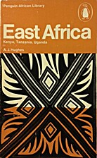 East Africa by A. J. Hughes