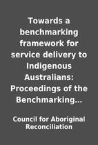 Towards a benchmarking framework for service…