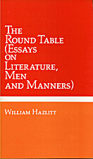 The Round Table by William Hazlitt