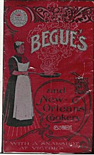 Begue's and New Orleans Cookery with a…