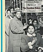 The Story of the Freedom Riders by Deborah…