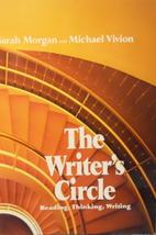 The Writer's Circle: Reading, Thinking,…
