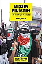 Bizim Filistin by Mete Cubukcu