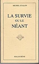 La survie ou le néant by Michel Talon