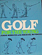 Golf for the Young by Eddie Merrins
