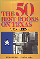 50 Best Books on Texas (Signed) by A. C.…