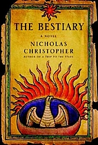 The Bestiary by Nicholas Christopher