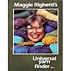 Maggie Righetti's Universal yarn finder:…