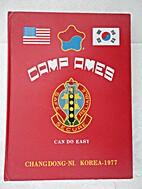 Camp Ames, Changdong-Ni, Korea 1977.