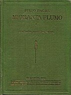 Migranta plumo by Julio Baghy