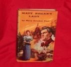 Matt Regan's Lady by Mary Brinker Post
