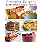 Fitness Foods: High Protein Breakfast Lunch…