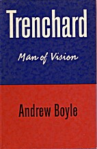 Trenchard by Andrew Boyle