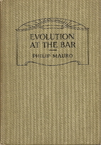 Evolution at the Bar by Philip Mauro