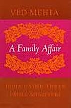 A Family Affair: India Under Three Prime…