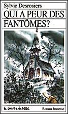 Qui a Peur Des Fantomes (Roman Jeunesse, 10)…
