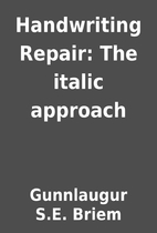 Handwriting Repair: The italic approach by…