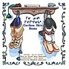 Caribou Skin Boots ᒥᓂ ᓄᑺᒻ…