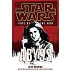 Fate of the Jedi: Abyss by Troy Denning