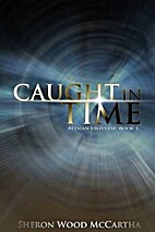 Caught In Time (Alysian Universe Series Book…
