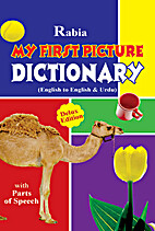 MY FIRST PICTURE DICTIONARY: English to…