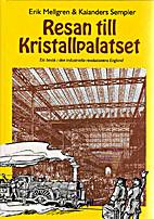 Resan till Kristallpalatset : ett besök i…