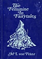 Problems of the Feminine in Fairytales…